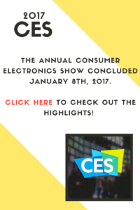 2017 CES: the annual consumer electronics show concluded january 8th 2017 click here to check out the highlights!