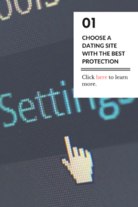 Choose a dating site with the best protection