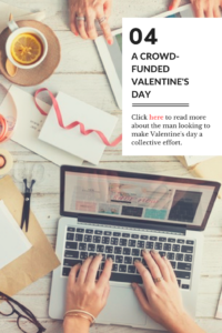 A crowd-funded valentine's day