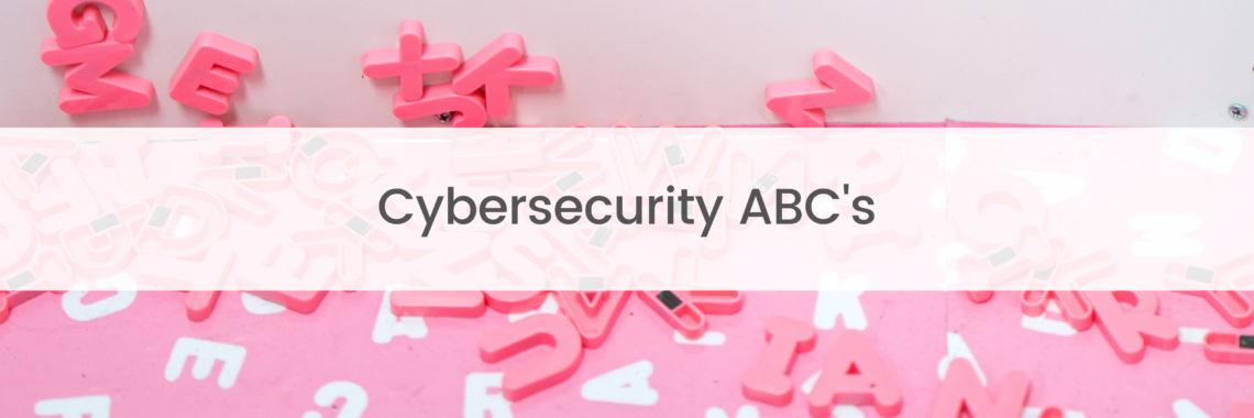 Cybersecurity ABC's superimposed over letters on a pink background